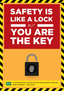 Safety is like a lock and you're the key