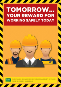 Tomorrow - your reward for working safely